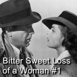 Bitter Sweet Loss of a Woman #1