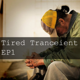 Tired Tranceient EP000001