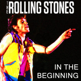 In the Beginning – The Rolling Stones