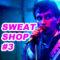 Sweat Shop #3