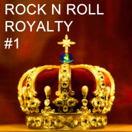 Rock n' Roll Royalty #1